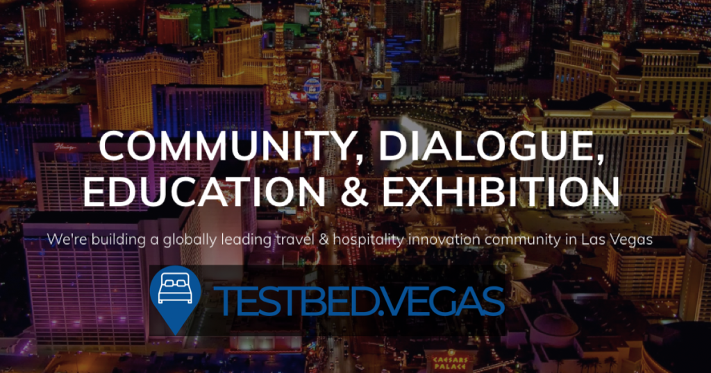 Testbed Vegas - community, dialogue, education, exhibition.